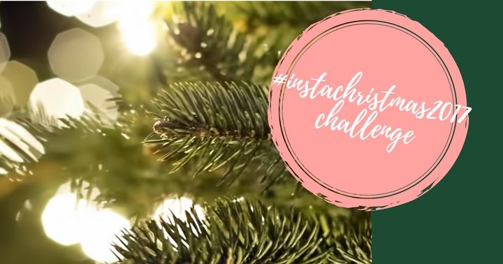 Το #instachristmas2017 Challenge έρχεται!