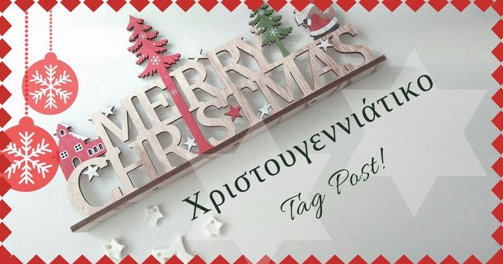 Blogmas Day 15 – Χριστουγεννιάτικο Tag Post.